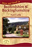 img - for Drive and Stroll in Bedfordshire and Buckinghamshire (Drive & Stroll) book / textbook / text book