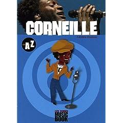 Corneille de A à Z (Biographie)