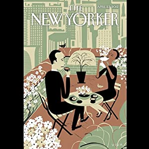 The New Yorker, April 23rd 2012 (Jill Lepore, Judith Thurman, Adam Gopnik) | [Jill Lepore, Judith Thurman, Adam Gopnik]