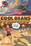 Cool Beans: The Further Adventures of Beanboy