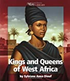 img - for Kings and Queens of West Africa (Watts Library: Africa-Kings and Queens) book / textbook / text book