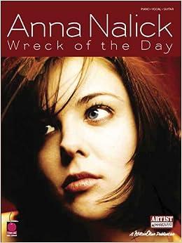 Anna Nalick - Wreck of the Day: Anna Nalick: 9781575608525: Amazon.com