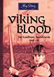My Story: Viking Blood: Tor Scaldbane, Scandinavia, 1008 AD (0545986656) by Donkin, Andrew