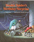 img - for Snyder Spider's birthday surprise book / textbook / text book