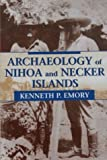 img - for Archaeology of Nihoa and Necker Islands (Bishop Museum Bulletins in Anthropology) by Emory, Kenneth P. (2002) Paperback book / textbook / text book