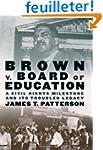 Brown V. Board of Education: A Civil...