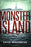 Monster Island: A Zombie Novel