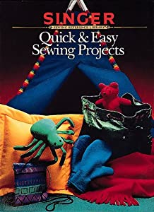 Quick Amp Easy Sewing Projects Singer Sewing Company