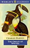 The Origin of Species (World's Classics) (0192817833) by Charles Darwin