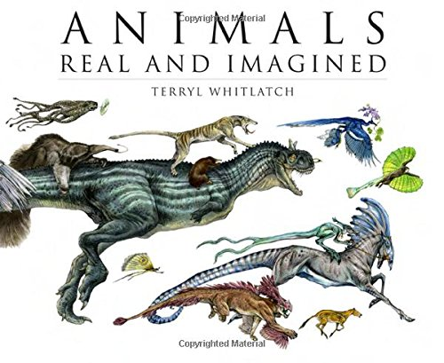 Download Animals Real and Imagined: Fantasy of What Is and What Might Be