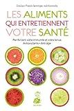 echange, troc Franck Senninger - Les aliments qui entretiennent votre santé