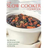 Slow Cooker Cookbook: Over 220 No-fuss Delicious One-pot Recipes for Relaxed Preparationby Catherine Atkinson