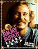 The Jimmy Buffett Scrapbook (0806518227) by Mark Humphrey