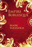 Empire Burlesque (OSU JOURNAL AWARD POETRY)