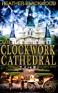 The Clockwork Cathedral (The Time Corps Chronicles)