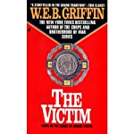 The Victim: Badge of Honor, Book 3 (       UNABRIDGED) by W. E. B. Griffin Narrated by Michael Russotto
