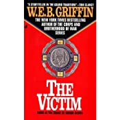 The Victim: Badge of Honor, Book 3 | W. E. B. Griffin