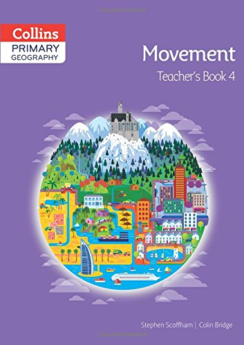 Collins Primary Geography Teacher's Book 4 (Primary Geography)