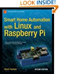 Smart Home Automation with Linux and...