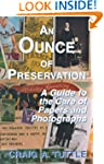 An Ounce of Preservation: A Guide to...