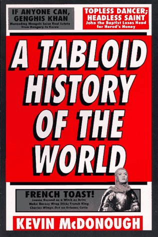 A Tabloid History of the World