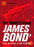 My Name's Bond...: An Anthology from the Fiction of Ian Fleming (0140294732) by Fleming, Ian