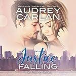 Justice Falling: Falling, Book 3 | Audrey Carlan