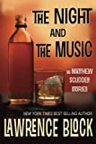 img - for The Night and the Music (Matthew Scudder) book / textbook / text book