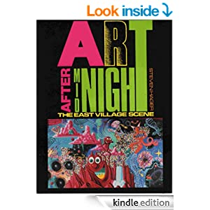 Art After Midnight: The East Village Scene - Kindle edition by Steven Hager. Arts & Photography Kindle eBooks @ Amazon.com.