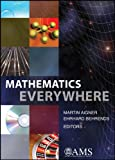 Mathematics Everywhere (0821843494) by Martin Aigner