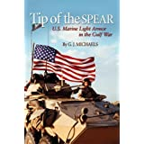 Tip of the Spear: U.S. Marine Light Armor in the Gulf War ~ G. J. Michaels