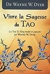 Vivre la Sagesse du Tao