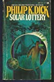 Solar Lottery (Collier nucleus fantasy & science fiction) (0020291256) by Dick, Philip K.
