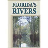 Florida's Rivers ~ Charles R. Boning