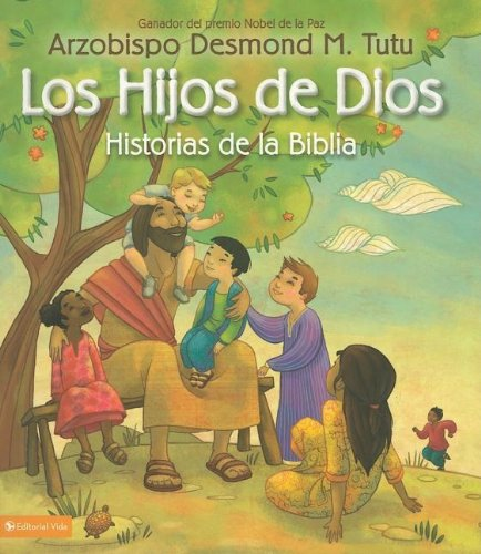 Los hijos de Dios historias de la Biblia (Spanish Edition)