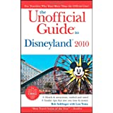 The Unofficial Guide to Disneyland 2010 (Unofficial Guides) ~ Bob Sehlinger