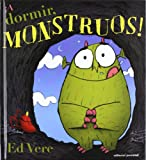 img - for A dormir monstruos! (Spanish Edition) book / textbook / text book