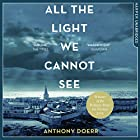 All the Light We Cannot See Audiobook by Anthony Doerr Narrated by Julie Teal