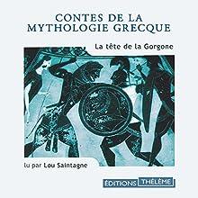 La tête de la Gorgone | Livre audio Auteur(s) : Nathaniel Hawthorne Narrateur(s) : Lou Saintagne