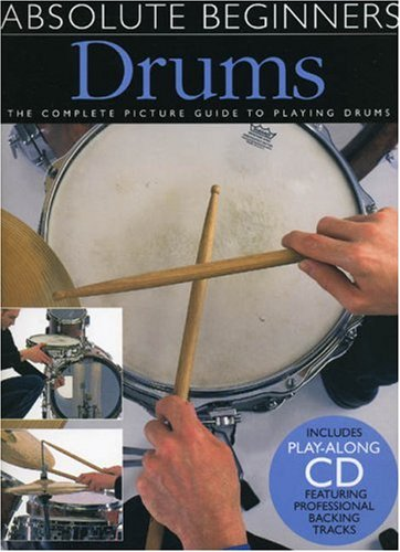 Drums: Absolute Beginners-Music book with CD