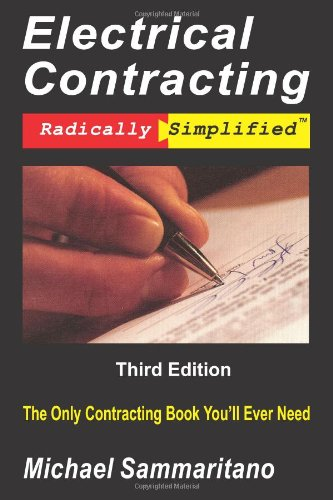 Electrical Contracting: Third Edition - Adesso Publishing - 0977154122 - ISBN: 0977154122 - ISBN-13: 9780977154128