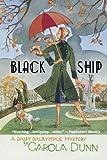 Black Ship (Daisy Dalrymple Mysteries) (0312598653) by Dunn, Carola