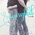 Entangled Audiobook by S. E. Hall Narrated by Morais Almeida, Douglas Berger