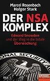Der NSA-Komplex: Edward Snowden und der Weg in die totale �berwachung (German Edition)