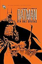 Batman. Dia das Bruxas - Volume 1