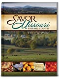 Savor Missouri: River Hill Country Food and Wine