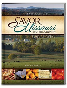 Savor missouri river hill country food and wine nina for Argents hill country cuisine