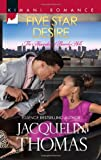 img - for Five Star Desire (Harlequin Kimani Romance\The Alexanders) book / textbook / text book