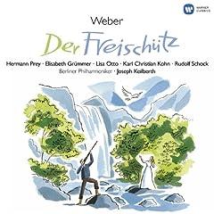Der Freisch�tz � Oper in 3 Akten (1985 - Remaster), 3. Akt: Was gleicht wohl auf Erden dem J�gervergn�gen (Chor: J�gerchor)