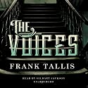 The Voices (       UNABRIDGED) by Frank Tallis Narrated by Gildart Jackson